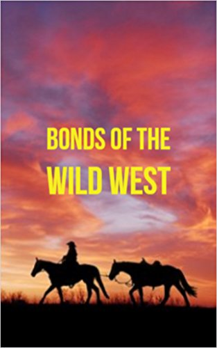 Bonds of the Wild West